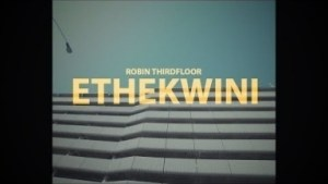 Video: Robin Thirdfloor – Ethekwini